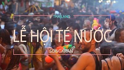 Lễ hội té nước Thái Lan ngày nào?